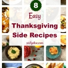 8 Easy Thanksgiving Side Recipes
