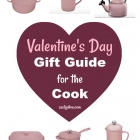 Valentine's Day 2017 Gift Guide For The Cook