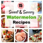 15 Sweet And Savory Watermelon Recipes
