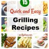 15 Quick and Easy Grilling Recipes