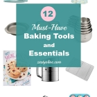 12 Must-Have Baking Tools And Essentials