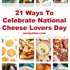 21 Ways To Celebrate National Cheese Lovers Day