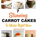 7 Stunning Carrot Cakes To Make Right Now