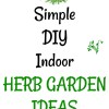 4 Simple DIY Indoor Herb Garden Ideas