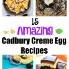 15 Amazing Cadbury Creme Egg Recipes