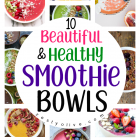 10 Beautiful And Healthy Smoothie Bowls