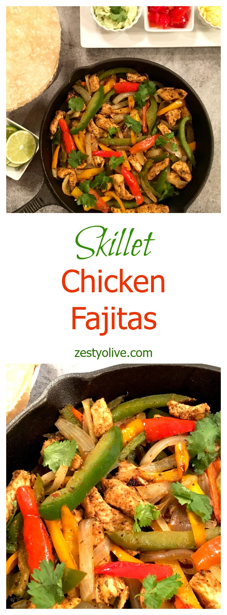 Skillet Chicken Fajitas - easy and delicious! zestyolive.com
