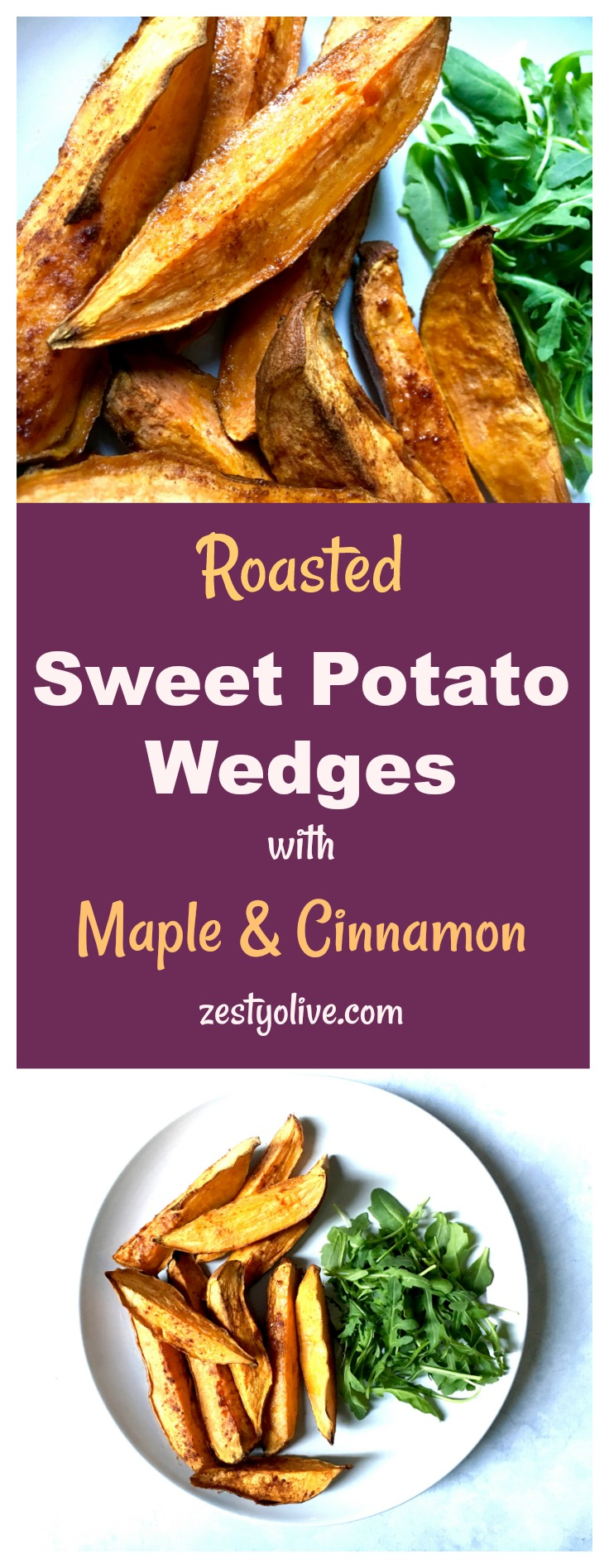 Roasted Sweet Potato Wedges with Maple and Cinnamon