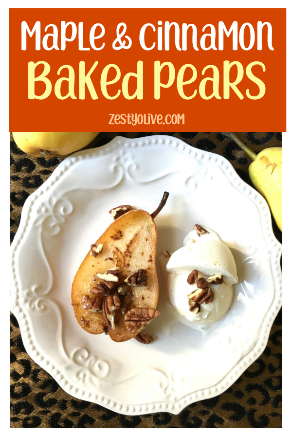 Maple Cinnamon Baked Pears are an easy and elegant dessert for fall and beyond.