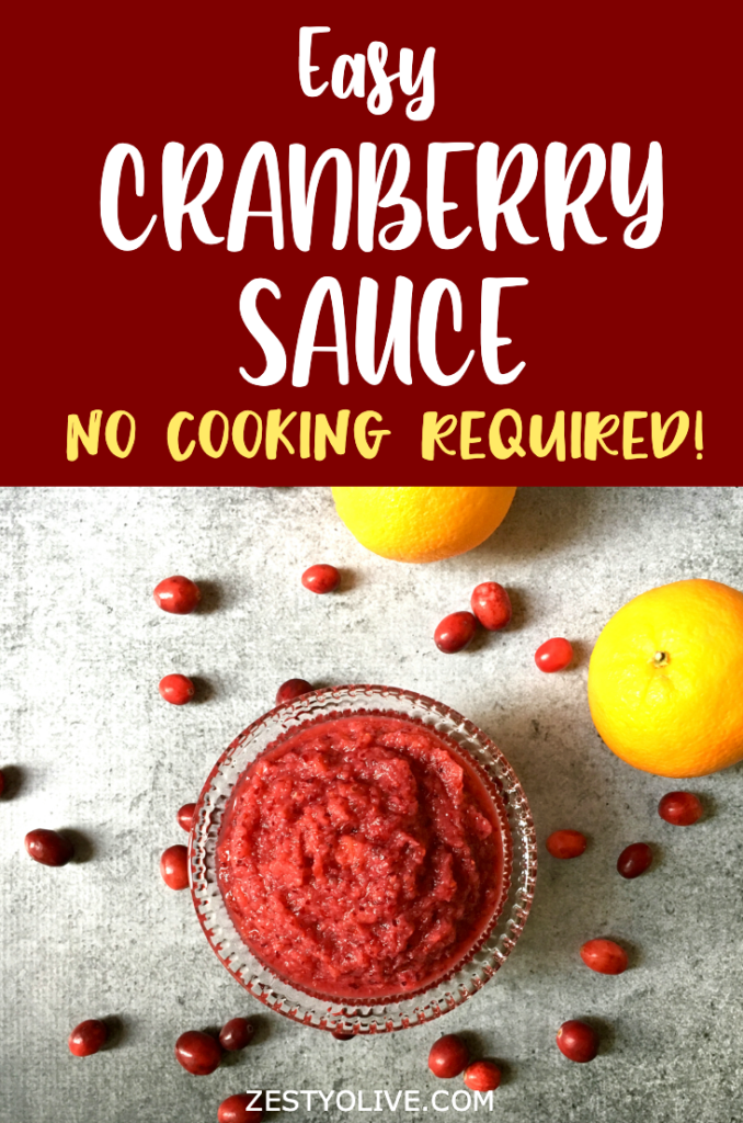 EASY CRANBERRY SAUCE NO COOKING REQUIRED