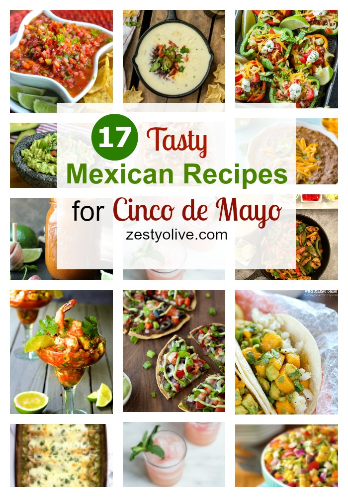 17 Tasty Mexican Recipes For Cinco de Mayo