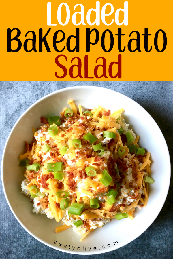 This Loaded Baked Potato Salad is simple but outrageously delicious! It's perfect as a side dish for cookouts, BBQs, and any time you need a savory 'tater salad.