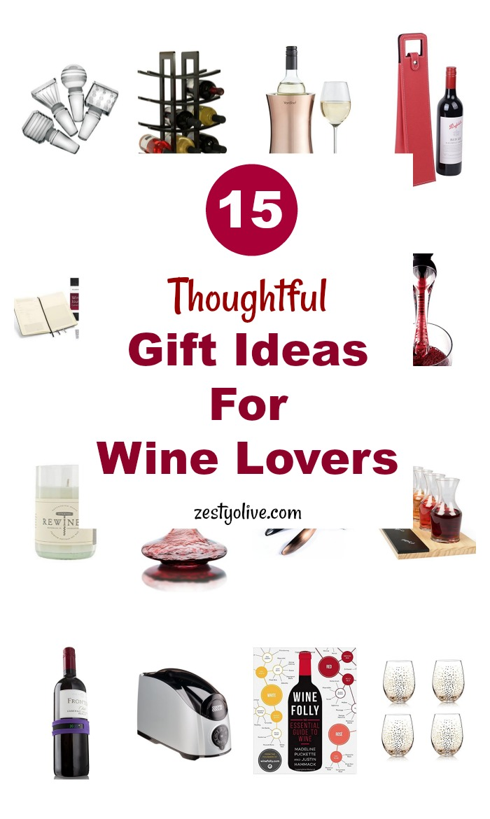 15 Thoughtful Gift Ideas For Wine Lovers * Zesty Olive