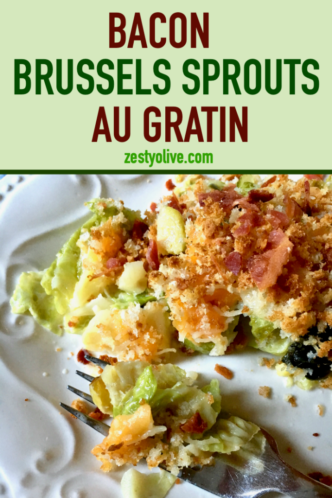 Bacon Brussels Sprouts Au Gratin