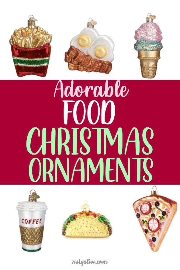 Adorable Food Christmas Ornaments