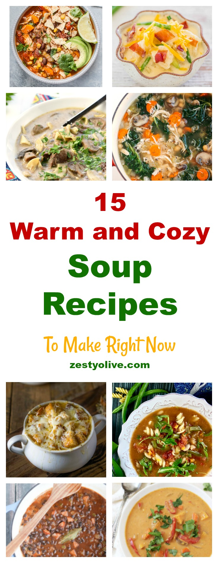 15 Warm and Cozy Soup Recipes To Make Right Now: these homemade soup recipes are perfect for fall and winter and beyond!