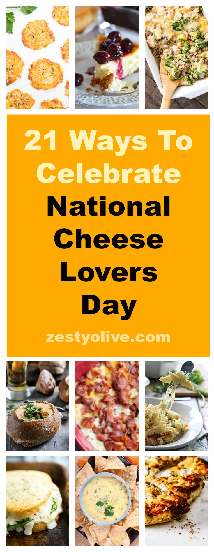 Here are 21 Ways To Celebrate National Cheese Lovers Day with recipes guaranteed to please the most ardent of cheese lovers.