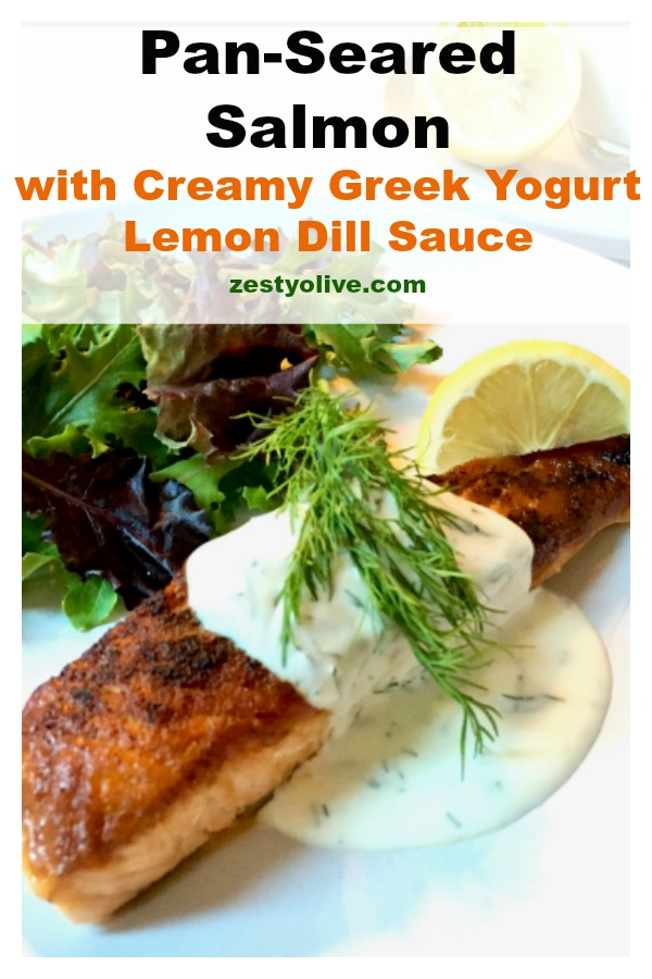 This zesty Pan-Seared Salmon with Creamy Greek Yogurt Lemon Dill Sauce is a quick and easy meal to prepare.